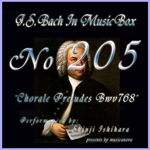 Bach In Musical Box 205 / Chorale Preludes, BWV 768 - EP