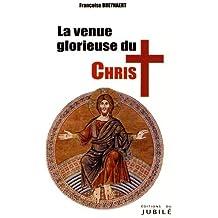La venue glorieuse du Christ et millenium