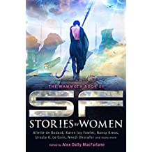 The Mammoth Book of SF Stories by Women (Mammoth Books 397)