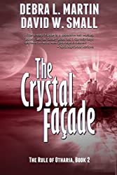 The Crystal Facade, Book 2 (Rule of Otharia) (English Edition)