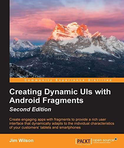 Creating Dynamic UIs with Android Fragments - Second Edition (English Edition) -