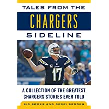 TALES FROM THE CHARGERS SIDELI (Tales from the Team)