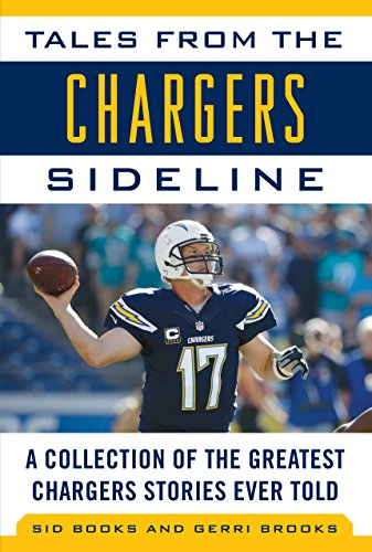 Price comparison product image Tales from the Chargers Sideline: A Collection of the Greatest Chargers Stories Ever Told (Tales from the Team)