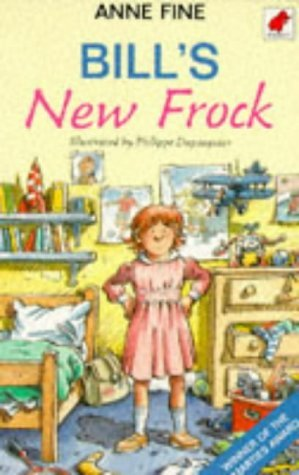 Bill's New Frock by Anne Fine (1990-05-03)