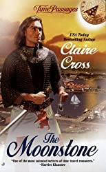 The Moonstone (Time Passages Romance Series) by Claire Cross (1999-10-01)
