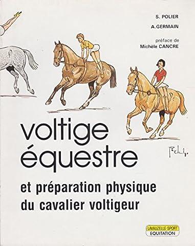 Voltige équestre et préparation physique du cavalier voltigeur