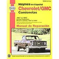 Camionetas Chevrolet & Gmc Manual De Reparacion: Modelos Cubiertos : Caminonetas Chevrolet Y Gmc 1967 (Blazer Jimmy Suburban Pickup)