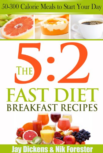 The 52 fast diet breakfast recipes 50 300 calorie meals to start the 52 fast diet breakfast recipes 50 300 calorie meals to forumfinder Images