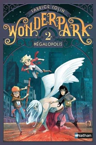 Wonderpark (2) : Mégapolis