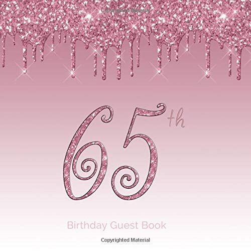 Book: 65th - Sixtyfifth FUN ALTERNATIVE & Fabulous  Keepsake Memento Gift Book For Family Friends To Write In With Messages Good Wishes And Comments Pink Sign In Notebook Selfies ()