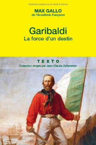 Garibaldi : La force d'un destin