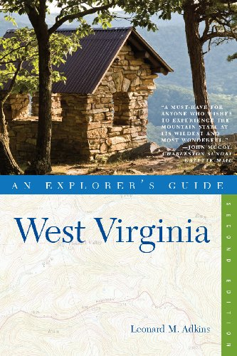 Explorer's Guide West Virginia (Second Edition) (Explorer's Complete Book 0) (English Edition)