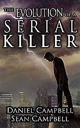 The Evolution of a Serial Killer (A DCI Morton Crime Novel Book 6)