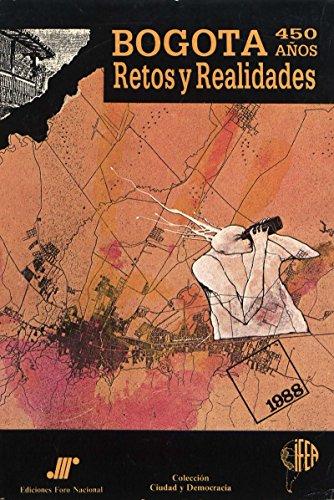 Bogotá 450 años: Retos y realidades (Travaux de l'IFÉA) por Fabio Zambrano