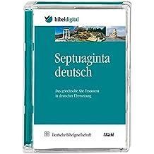 Septuaginta Deutsch: Das griechische Alte Testament in deutscher Übersetzung