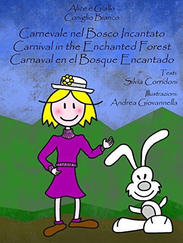 Carnaval en el bosque encantado por Silvia Corridoni