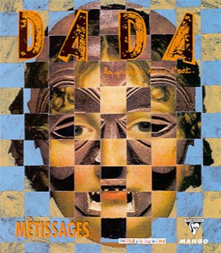 Revue dada, numéro 75 : Métissages