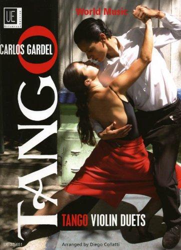 Tango Violin (Tango Violin Duets: Mitreißende Klassiker aus Argentinien. für 2 Violinen. Spielpartitur)
