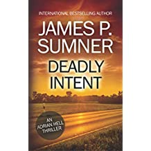 Deadly Intent: A Thriller (Adrian Hell #4) (Adrian Hell Series)