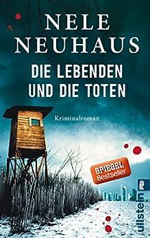 Die Lebenden und die Toten (Ein Bodenstein-Kirchhoff-Krimi 7) von [Neuhaus, Nele]