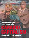 Karaoke Capitalism: Managing for Mankind