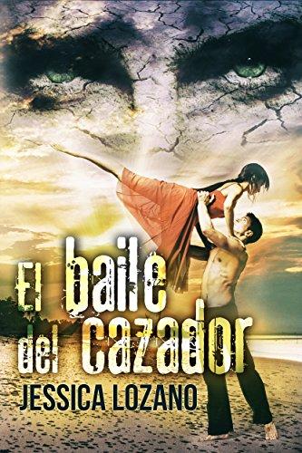 Portada de la novela erótica romántica de intriga El baile del cazador, de Jessica Lozano