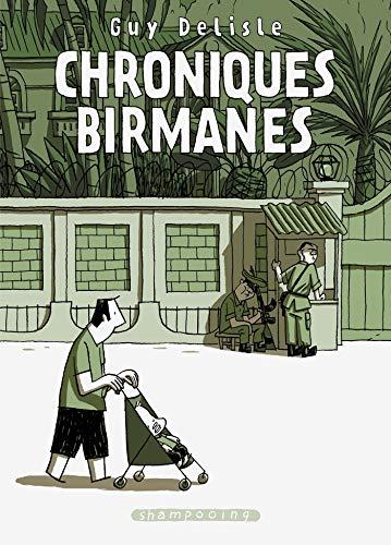 Chroniques birmanes (DELC.SHAMPOOING)
