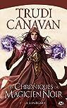 Les Chroniques du magicien noir, tome 2 : La Renégate par Canavan