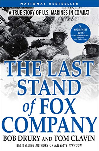 The Last Stand of Fox Company: A True Story of U.S. Marines in Combat (English Edition) -