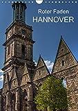 Roter Faden Hannover (Wandkalender 2019 DIN A4 hoch): Hannovers Sehenswürdigkeiten in Bildern auf einem Stadtrundgang entlang dem Roten Faden (Monatskalender, 14 Seiten ) (CALVENDO Orte) - Dirk Sulima
