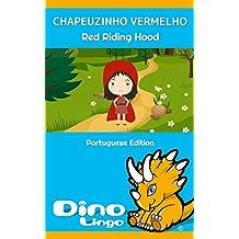Chapeuzinho Vermelho (Portuguese Edition)