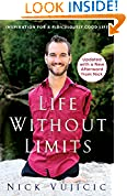 #6: Life Without Limits: Inspiration for a Ridiculously Good Life