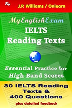 IELTS Reading Texts: Essential Practice for High Band Scores (English Edition) von [Williams, J.P.]