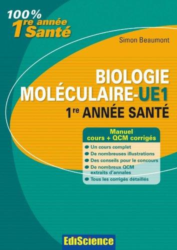 Biologie moléculaire-UE1, 1re année Santé - 2e éd. - Cours et QCM corrigés