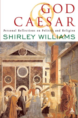God and Caesar: Personal Reflections on Politics and Religion