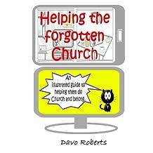 Helping the forgotten Church