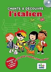 CHANTE ET DECOUVRE L'ITALIEN
