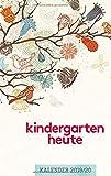kindergarten heute kalender 2019/20: Der tägliche Begleiter für pädagogische Fachkräfte -