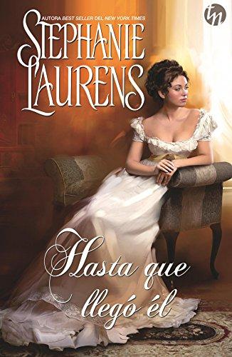 Hasta que llegó él (Top Novel) por Stephanie Laurens