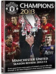 Manchester United Champions 2012/13 - Season Review [DVD]