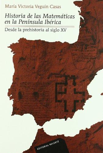 Historia de las Matemáticas en la Península ibérica: Desde la prehistoria al siglo XV