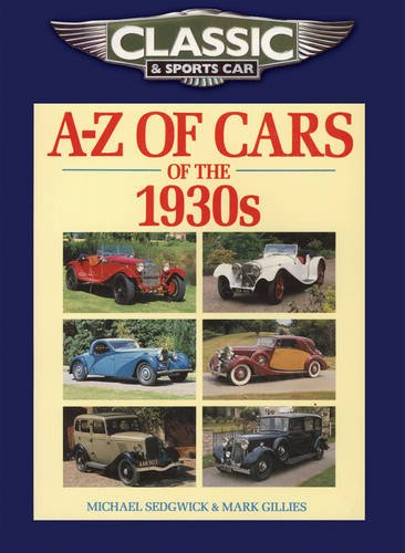 Classic and Sports Car Magazine A-Z of Cars of the 1930s (Classic & Sports Car Magazine) (1930-magazin)