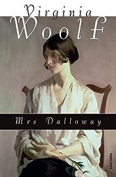 Mrs. Dalloway / Mrs Dalloway (Neuübersetzung) von [Woolf, Virginia]