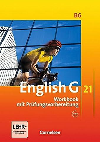 English G 21 - Ausgabe B: Band 6: 10. Schuljahr - Workbook mit CD-Extra (CD-ROM und CD auf einem
