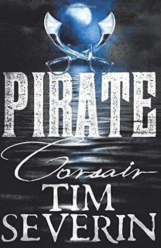 Corsair (Pirate 1) by Tim Severin (12-Mar-2015) Paperback