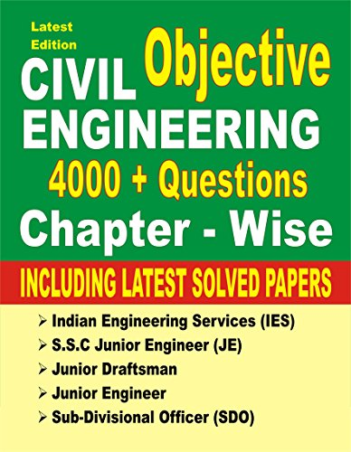 Civil Engineering Objective: 4000 + Questions 2018