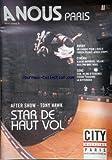 A NOUS PARIS [No 459] du 30/11/2009 - AFTER SHOW - TONY HAWK / STAR DE HAUT VOL -RUGBY / ON CRAQUE POUR L'OVALIE FABIEN PELOUS -CINEMA / ALBERT DUPONTEL -SONS / ECM 40 ANS D'EXIGENCE FERONT TOUJOURS LA DIFFERENCE