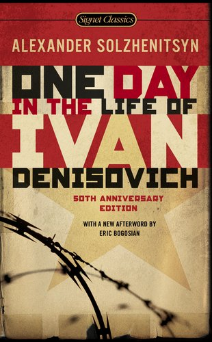 One Day in the Life of Ivan Denisovich: (50th Anniversary Edition) (Signet Classics)