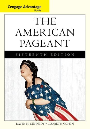 Cengage Advantage Books: The American Pageant by David Kennedy (2013-01-01)
