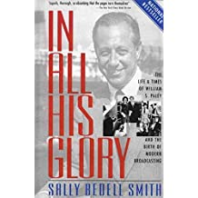 [In All His Glory] (By: Sally Bedell Smith) [published: November, 2002]